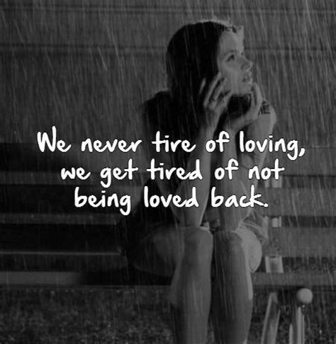 Not Feeling Loved Back Quotes
