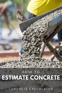 concrete calculator find yards or bags needed for a slab