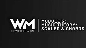 Music Theory  Scales And Chords