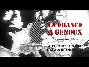 Film De Guerre Sur Youtube : la france a genoux documentaire histoire a seconde guerre mondiale youtube ~ Maxctalentgroup.com Avis de Voitures