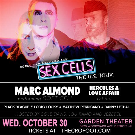 Sex Cells Ft Marc Almond Of Soft Cell The Crofoot