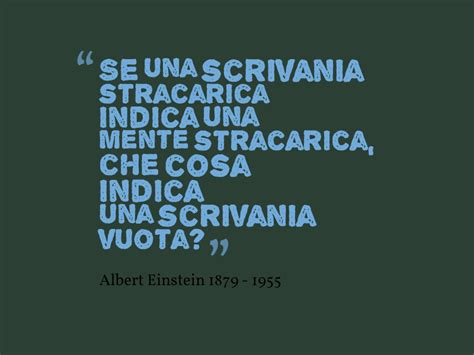 Einstein Scrivania - aforismi e citazioni famose frase famosa albert einstein
