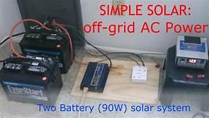 Simple Solar  Diy Off-grid Ac Power
