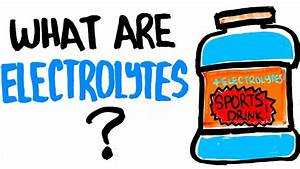 Why You Need Electrolytes