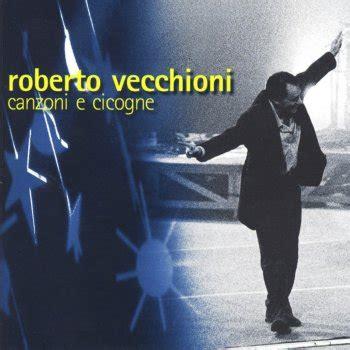 Stranamore Vecchioni Testo by Testi Canzoni E Cicogne Roberto Vecchioni Testi Canzoni Mtv