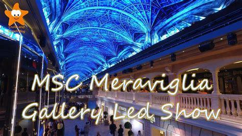 msc meraviglia gallery led show