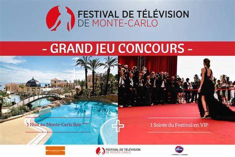 festival de television de monte carlo festival de television de monte carlo 28 images festival de t 233 l 233 vision de monte