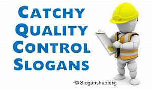 45 Catchy Quality Control Slogans