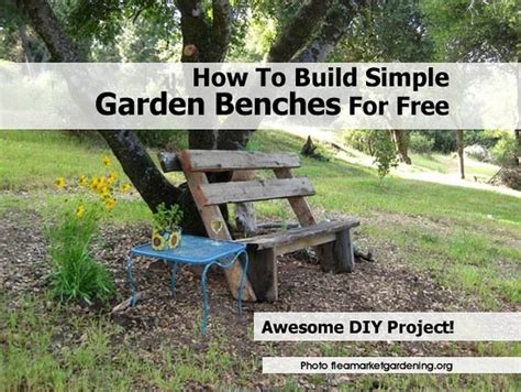 Gardens How To Build by How To Build Simple Garden Benches For Free