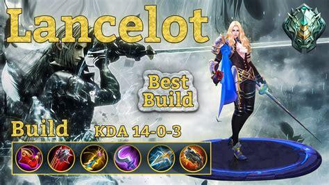 Lancelot Best Build! Untouchable Assassin