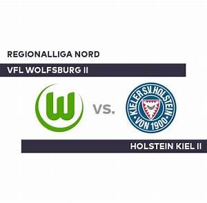 Wolfsburg Kiel Tv : vfl wolfsburg ii holstein kiel ii showdown in der ~ A.2002-acura-tl-radio.info Haus und Dekorationen