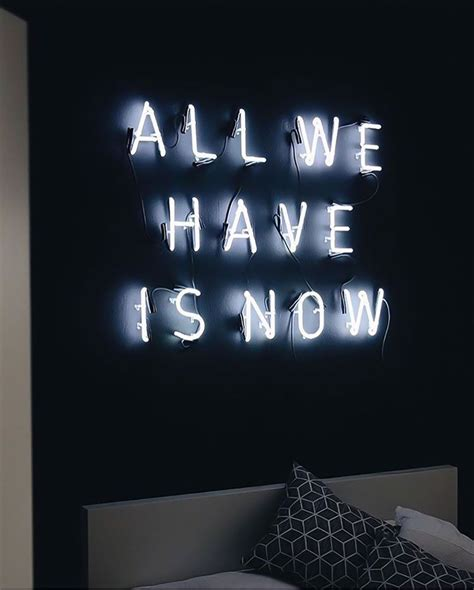 sygns glow neon quotes quotes neon signs