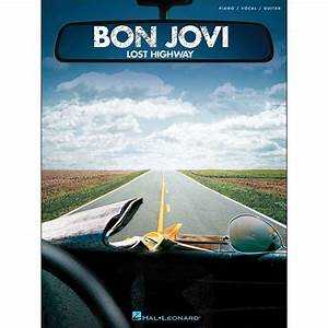 Hal Leonard Bon Jovi Lost Highway arranged for piano ...