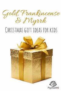 Gold Frankincense & Myrrh Christmas Gift Ideas for Kids