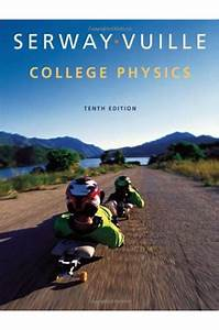 Solutions Manual For College Physics 10th Edition Serway