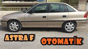 Opel Astra F Otomatik  U0130nceleme Test