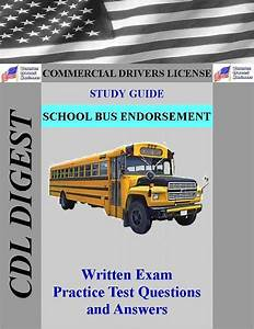 Cdl Practice Test Study Guide  School Bus Endorsement By
