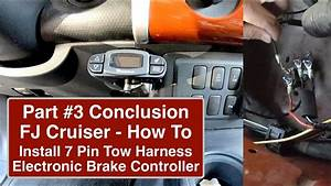 Part3 How To Wire Fj Cruiser With Electronic Brake
