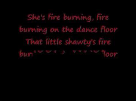 shawty burning on the floor burning on the floor lyrics