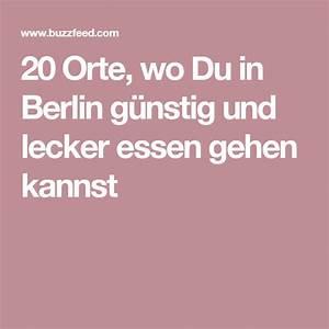 Günstig Essen Berlin : 20 orte wo du in berlin g nstig und lecker essen gehen kannst berlin pinterest ~ Orissabook.com Haus und Dekorationen