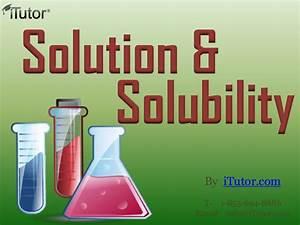 Solution  U0026 Solubility