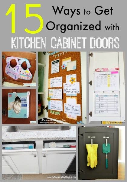 kitchen cabinets organizing ideas 15 ways to get organized with kitchen cabinet doors 6288