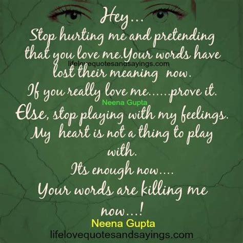 Please Stop Playing With My Heart Quotes