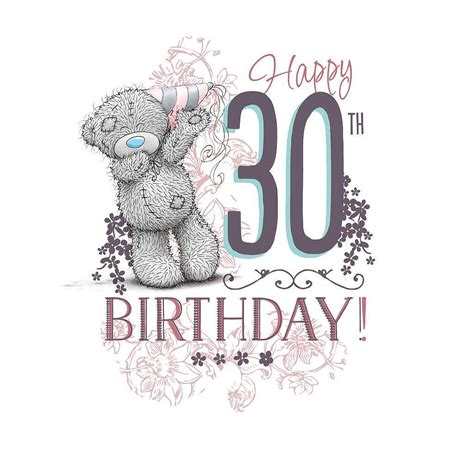 Happy 30th Birthday Images Me To You Happy 30th Birthday Card Characterwise