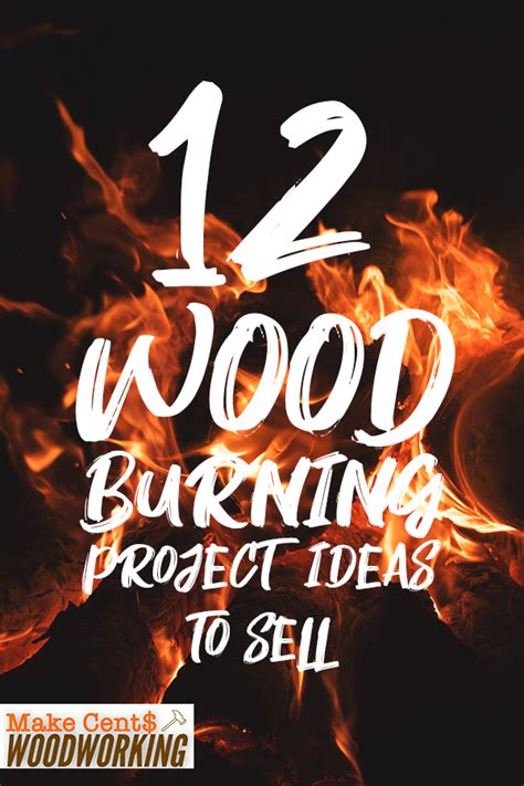 wood burning project ideas  sell woodworking ideas
