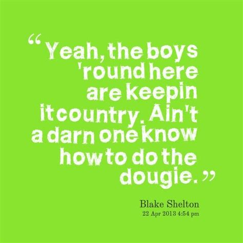 blake shelton boys round here lyrics blake shelton boys round here country life pinterest