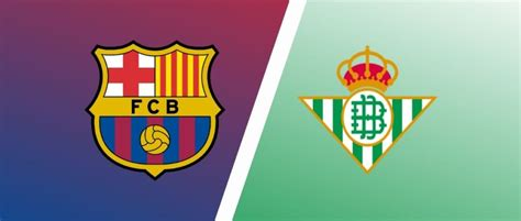 Match Preview: Barcelona vs Real Betis Predictions, Team ...
