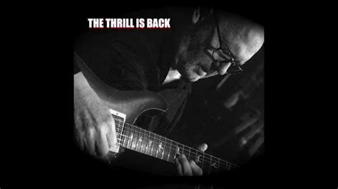 The Thrill Is Back- Cd Released August 2018
