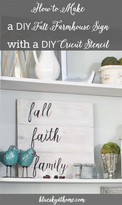 diy fall farmhouse sign  diy cricut stencil bluesky  home
