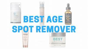 Best Age Spot Removal Cream For Face - All The Best Cream ...