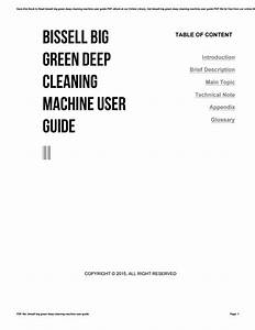 Bissell Big Green Deep Cleaning Machine User Guide By