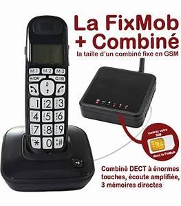 Combiné Téléphone Fixe : fixmob combine pour senior telephone fixe en mobile ~ Medecine-chirurgie-esthetiques.com Avis de Voitures