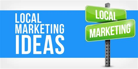Local Marketing by 64 Local Marketing Ideas Resources From The Pros
