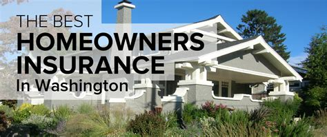 best homeowners insurance homeowners insurance in washington freshom