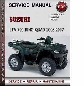 Suzuki Lta 700 King Quad 2005-2007 Factory Service Repair Manual Download Pdf