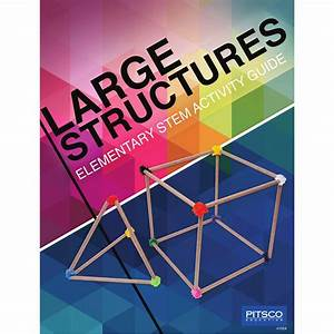 Large Structures Elementary Stem Activity Guide  W41524