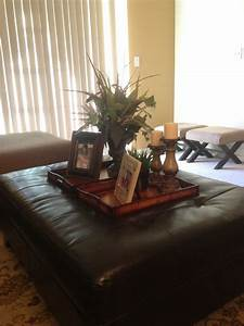 Ottoman tray decor---very beautifully done sis home