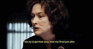 Meryl Streep, August: Osage County | These GIFs Prove ...