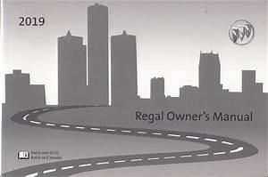 2019 Buick Regal Owner U0026 39 S Manual Original
