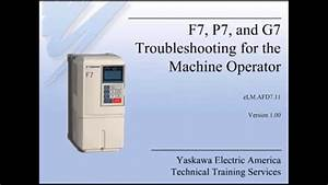 F7  P7  And G7 Troubleshooting For The Machine Operator