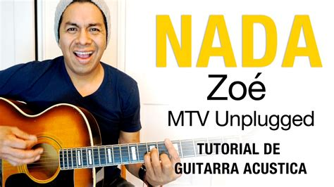 Zoé Mtv Unplugged Tutorial De Guitarra