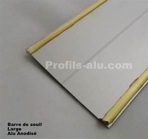 Barre De Seuil Large : barre de seuil large alu anodise ~ Dailycaller-alerts.com Idées de Décoration