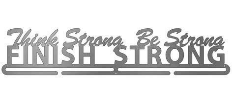 Think Strong, Be Strong, Finish Strong  Sport & Running