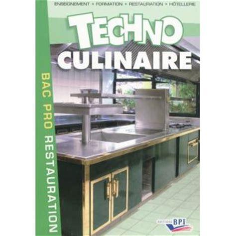 technologie cuisine bac pro technologie culinaire bac pro broché michel maincent