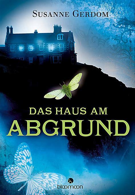 Das Haus Am Abgrund Buch Von Susanne Gerdom Portofrei