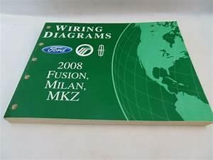 2008 Ford Fusion Milan Mkz Wiring Diagrams Service Manual